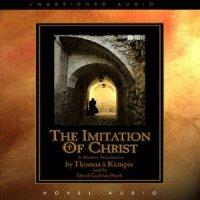 The Imitation of Christ by Thomas a Kempis Notes & Summary