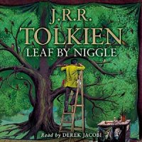 """Leaf By Niggle"" by J.R.R Tolkien in Summary and Review"